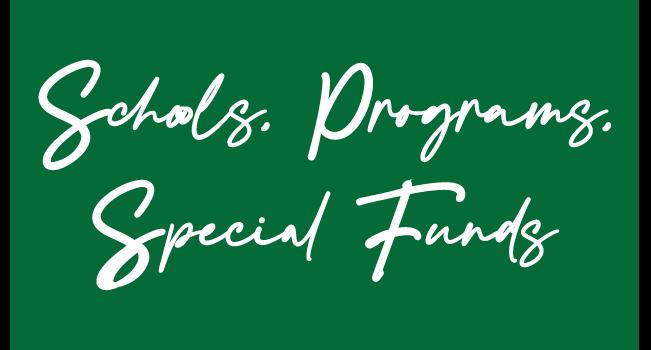 schools, programs, special funds